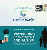 Where Did My Child Go? Wandering, Elopement and Autism