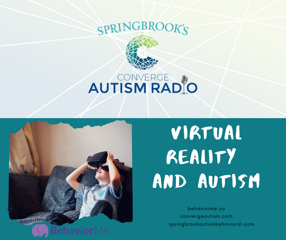 Virtual Reality and Autism