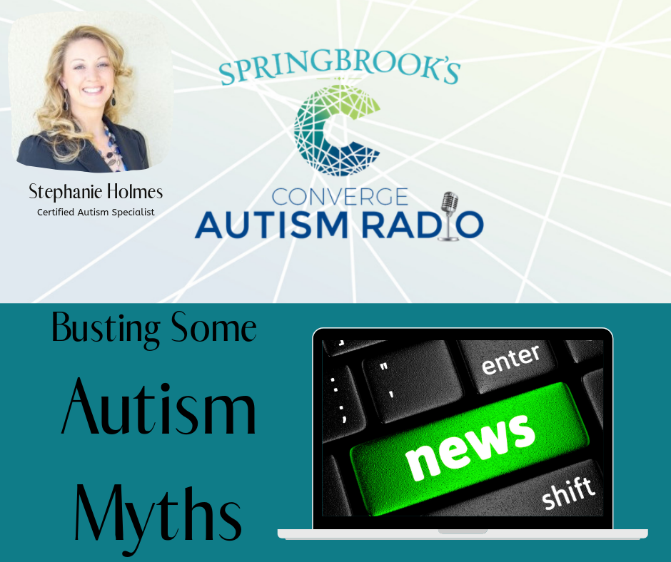 Busting Some Myths About Autism with Stephanie Holmes